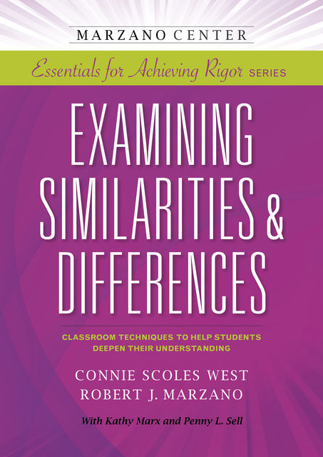 Examining Similarities & Differences, Robert Marzano, Connie West