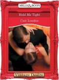 Hold Me Tight, Cait London