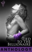 Tied to the Billionaire, Cheryl Dragon, Lisabet Sarai, Amy Armstrong