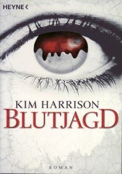 Band 3 – Blutjagd, Kim Harrison