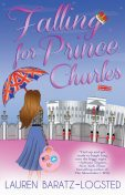 Falling for Prince Charles, Lauren Baratz-Logsted