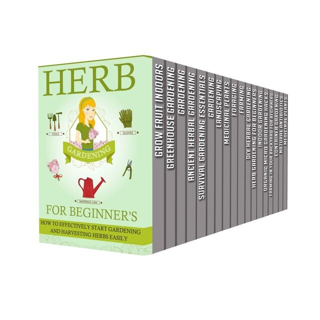 Gardening : Box Set: Become A Master At Micro Gardening, Indoor Gardening, And Organic Container Gardening, Old Natural Ways