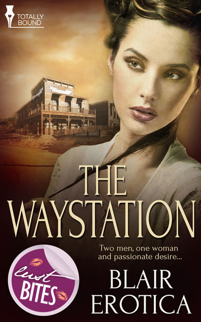 The Waystation, Blair Erotica