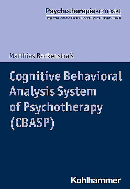Cognitive Behavioral Analysis System of Psychotherapy (CBASP), Matthias Backenstraß