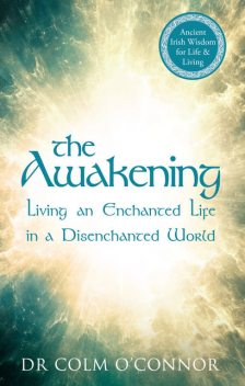 The Awakening, Colm O'Connor