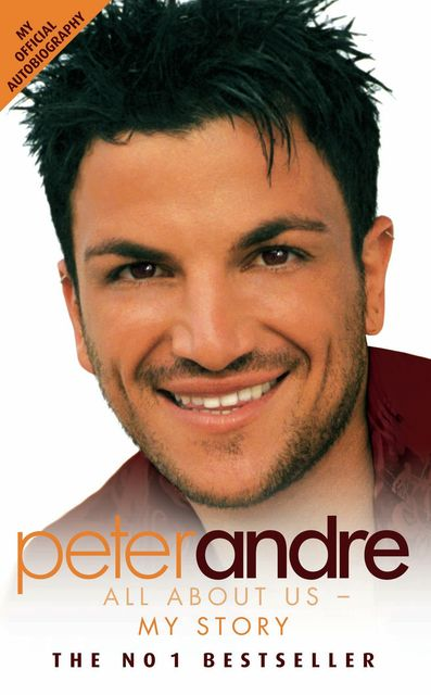 Peter Andre: All About Us – My Story, Peter Andre
