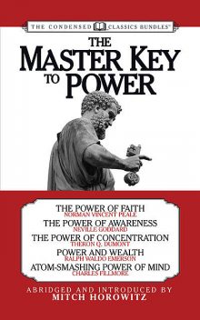 The Master Key to Power (Condensed Classics), Mitch Horowitz