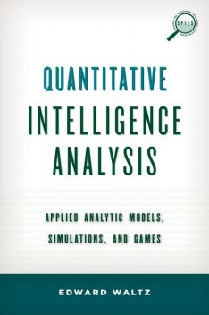 Quantitative Intelligence Analysis, Edward Waltz