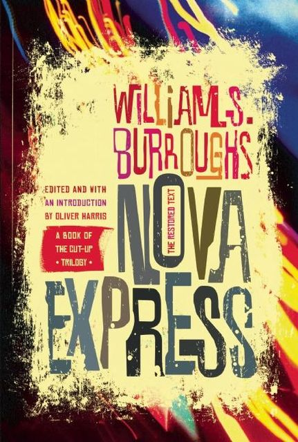 Nova Express, William Burroughs