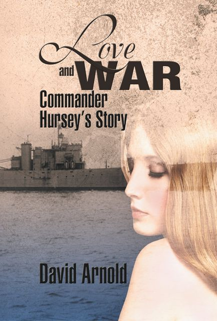 Love and War, David Arnold