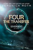 Four: The Transfer, Veronica Roth