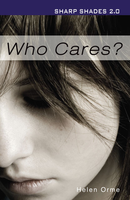 Who Cares (Sharp Shades 2.0), Helen Bird