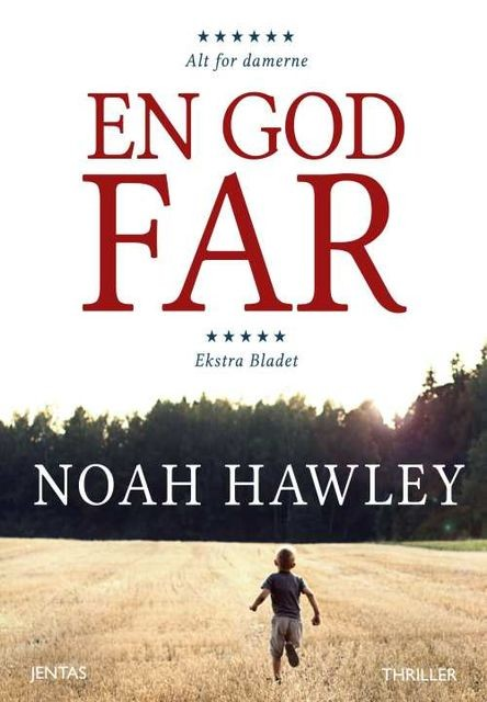 En god far, Noah Hawley