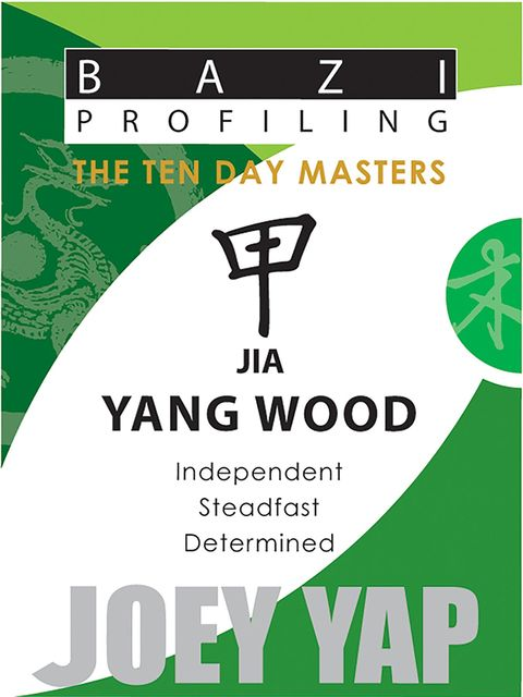 The Ten Day Masters - Jia (Yang Wood), Yap Joey