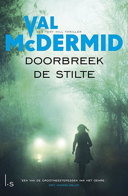 Doorbreek de stilte, Val McDermid