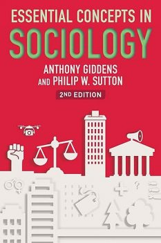 Essential Concepts in Sociology, Philip Sutton, Anthony Giddens