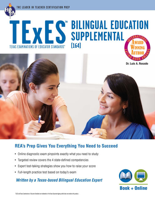 TExES Bilingual Education Supplemental (164) Book + Online, Luis A. Rosado