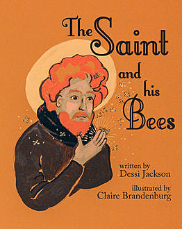 The Saint and His Bees, Dessi Jackson
