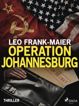 Operation Johannesburg, Leo Frank-Maier