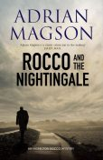Rocco and the Nightingale, Adrian Magson