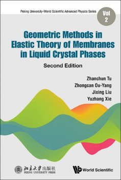 Geometric Methods in Elastic Theory of Membranes in Liquid Crystal Phases, Jixing Liu, Yuzhang Xie, Zhanchun Tu, Zhongcan Ou-Yang