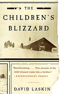 The Children's Blizzard, David Laskin