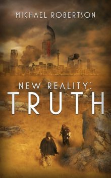 New Reality, Michael Robertson