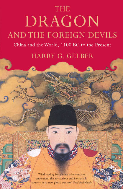 The Dragon and the Foreign Devils, Harry Gelber