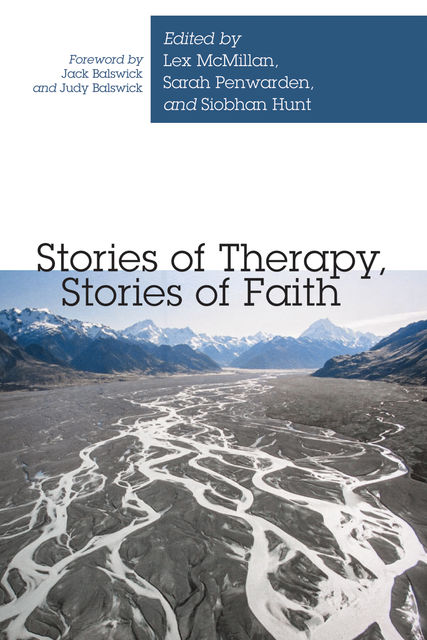 Stories of Therapy, Stories of Faith, Lex McMillan