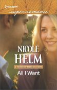All I Want, Nicole Helm
