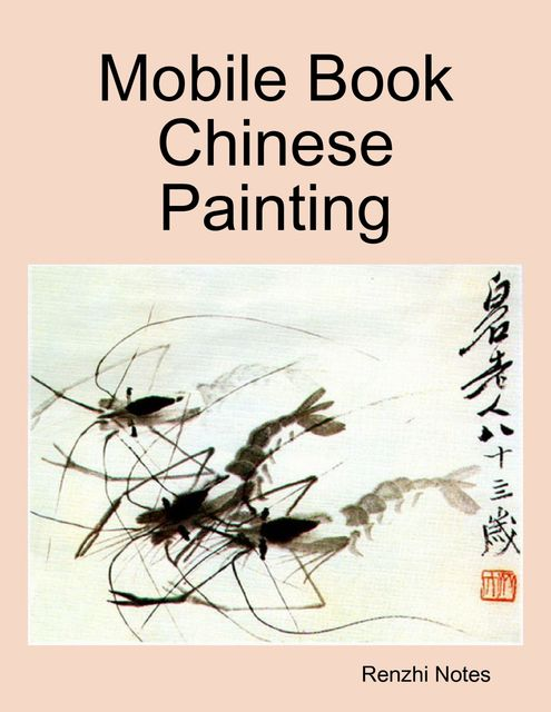 Mobile Book Chinese Painting, Renzhi Notes