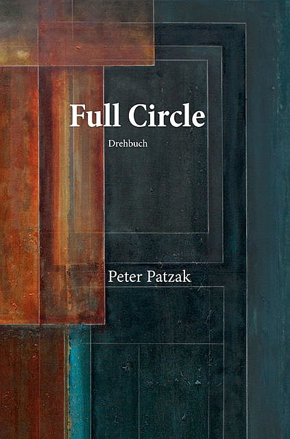 Full Circle, Peter Patzak