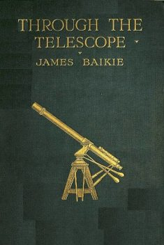Through the Telescope, James Baikie
