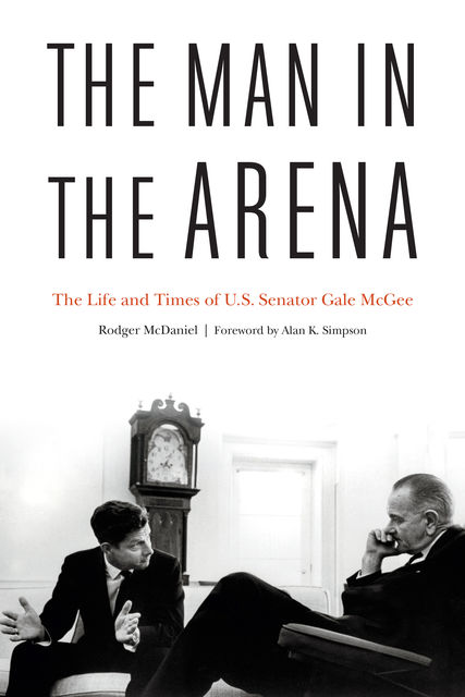 The Man in the Arena, Rodger McDaniel