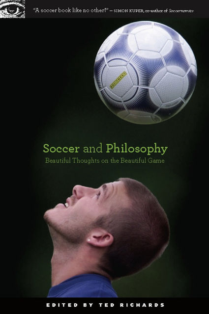 Soccer and Philosophy, Ted Richards