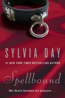 Spellbound, Sylvia Day