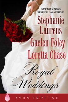 Royal Weddings, Stephanie Laurens, Loretta Chase, Gaelen Foley