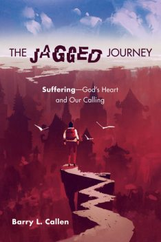 The Jagged Journey, Barry Callen