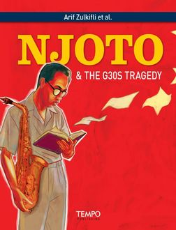 Njoto and The G30S Tragedy, Arif Zulkifli et al.