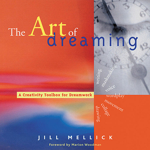 The Art of Dreaming, Jill Mellick