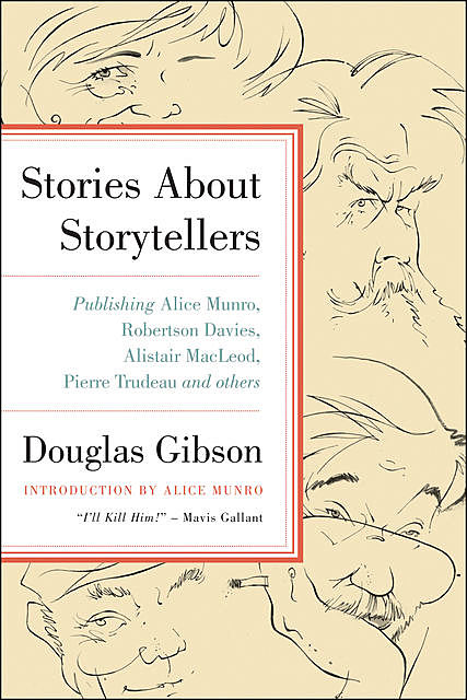 Stories About Storytellers, Douglas Gibson