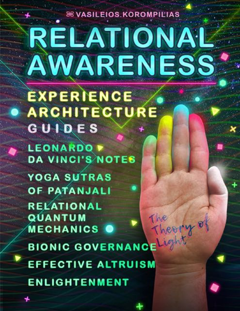 Relational Awareness – Experience Architecture Guides, Vasileios Korompilias