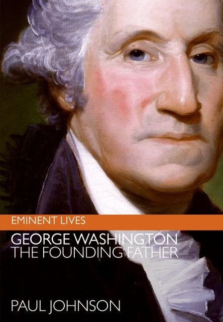 George Washington, Paul Johnson