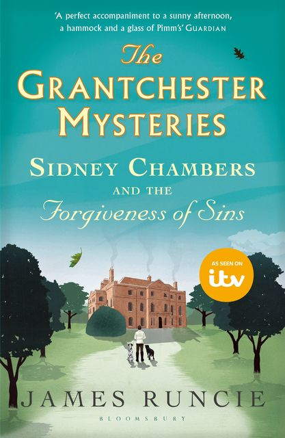 Sidney Chambers and The Forgiveness of Sins, James Runcie