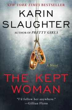 The Kept Woman, Karin Slaughter