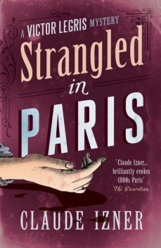 Strangled in Paris, Claude Izner