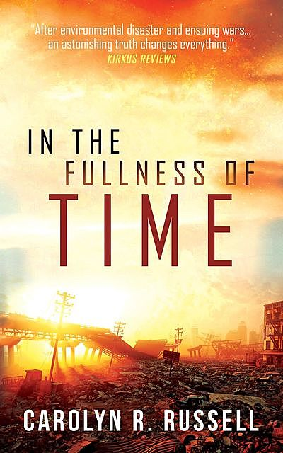 In the Fullness of Time, Carolyn R. Russell