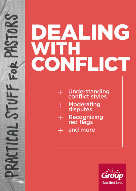 Practical Stuff for Pastors: Dealing with Conflict, Rick Edwards