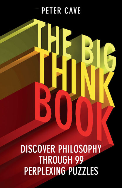 The Big Think Book, Peter Cave