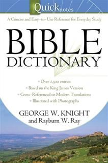 Quicknotes Bible Dictionary, George W. Knight